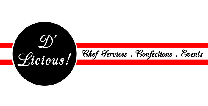 D'Licious​Chef Services, Confections & Events
